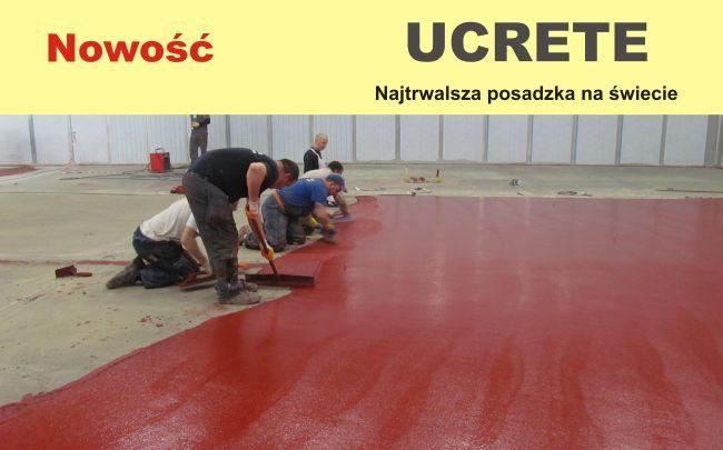 Najtrwalsza posadzka do zakładu- UCRETE